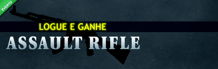 Logue e Ganhe - Assault Rifle!