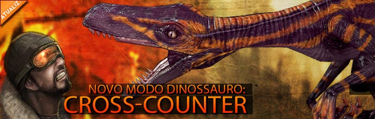 Modo Dinossauro: Cross-Counter