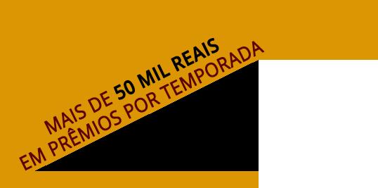 Mais de 50 mil reais em prêmios p